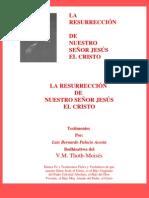 LA RESURRECCIÓN DEL CRISTO