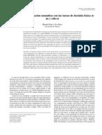 Los Efectos de La Facilitacion Semantica Con Las Tareas de Decision Lexica Si-no y Solo-si