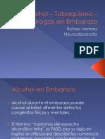 Alcohol – Tabaquismo – Drogas en Embarazo