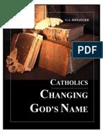 Catholics Changing God's Name