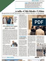"""Appello di Agorà per l'Ersu autonomo / Con la """"Città Ideale"""" Urbino ritrova i suoi grandi tesori - Il Resto del Carlino del 6 aprile 2012"""