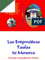 Las Enigmáticas Taulas de Menorca. Homenaje a Josep Mascaró i Pasarius. Volumen 2