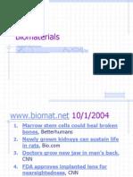 Bio Materials ( IMPLANT)