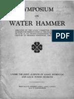 7751354 ASME Symposium on Water Hammer 1933