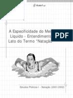 Especificidade Do Meio Liquido (Cunha)