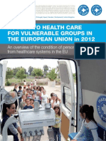 Acces to Health Care for Vulnerable Groups in the EU 2012