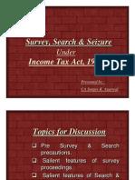 Survey Search Seizure by Sanjay Agarwal