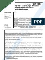 NBR 14398 - Implantes Para Cirurgia - Proteses Ortopedicas de Articulacao - Requisitos Basicos