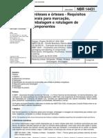 NBR 14431 - Proteses E Orteses - Requisitos Gerais Para Marcacao Embalagem E Rotulagem de Compone