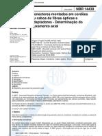 NBR 14439 - Conectores Montados Em Cordoes Ou Cabos de Fibras Opticas e Adaptadores - Determinaca
