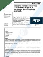 NBR 14440 - Conectores Montados Em Cordoes Ou Cabos de Fibras Opticas e Adaptadores - Determinaca