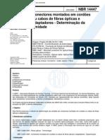 NBR 14447 - Conectores Montados Em Cordoes Ou Cabos de Fibras Opticas e Adaptadores - Determinaca