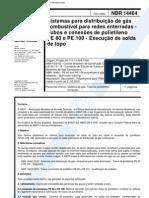 NBR 14464 - Sistemas Para Distribuicao de Gas Combustivel Para Redes Enterradas - Tubos E Conexoe