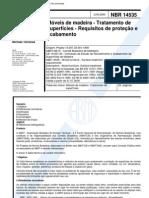 NBR 14535 - Moveis de Madeira - Tratamento de Superficies - Requisitos de Protecao e Acabamento