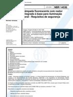 NBR 14538 - Lampada Fluorescente Com Reator Integrado a Base Para Iluminacao Geral - Requisitos D