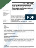 NBR 14550 - Couro - Banho Residual e Efluente Liquido - Determinacao Do Teor de Solidos Dissolvid