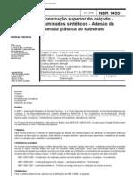 NBR 14551 - Construcao Superior Do Calcado - Laminados Sinteticos - Adesao Da Camada Plastica Ao