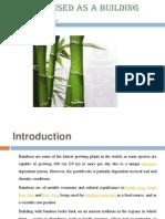 Bamboo Presen