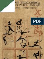 Todorov, Tzvetan & Ducrot, Oswald. Diccionario Enciclopedico de Las Ciencias Del Lenguaje.