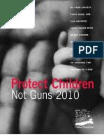 Protect Children Not Guns 2010 Report