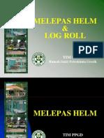 Melepas Helm-log Roll