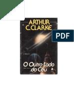 Arthur C Clarke - O Outro Lado Do Ceu