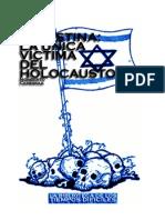 Palestina La Unica Victima Del Holocausto - Norberto Ceresole