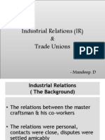Industrial Relations (IR) & Trade Unions