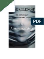 A Life Killed Off Feb- Apr 11 2012