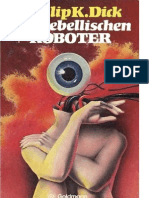 Dick Philip K. - Die Rebellischen Roboter