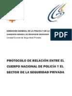 Protocolo de Relacion Entre La Policia y La Seguridad Privada