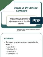Respuestas a Un Amigo Catolico[1]