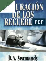 David Seamands La Curacion de Los Recuerdos (Redigitalizado) x Eltropical