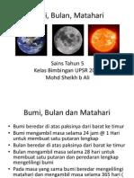 Bumi, Bulan, Matahari