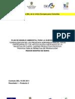 Plan de Manejo Ambiental para  Consolidación de los procesos agroindustriales, socioempresariales y de articulación a los mercados de la iniciativa en curso, Cadena Productiva piscícola