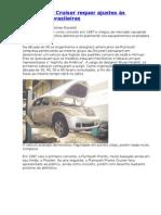 Chrysler PT Cruiser requer ajustes às condições brasileiras