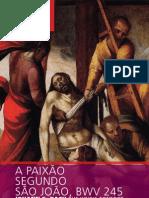 BACH - A Paixão segundo São João, BWV 245