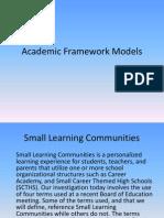 Academic Framework Models