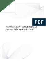 CÓDIGO DEONTOLÓGICO DE LA INGENIERÍA AERONÁUTICA