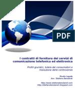 I contratti di fornitura dei servizi di comunicazione telefonica ed elettronica - Profili giuridici