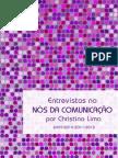 Coletânea de entrevistas no site Nós da Comunicação