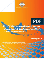 Profil Perpustakaan Umum Provinsi & Kabupaten/Kota Se-Indonesia Wilayah 1
