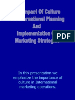 The Impact of Culture on International Planning and Implementation of Marketing Strategies