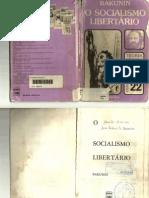 O SOCIALISMO LIBERTÁRIO-BAKUNIN