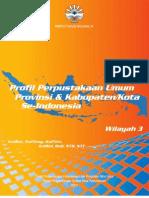 Profil Perpustakaan Umum Provinsi & Kabupaten/Kota Se-Indonesia Wilayah 3