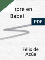Félix de Azúa - Siempre en Babel
