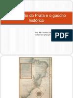 A ocupação do Prata e o gaúcho histórico