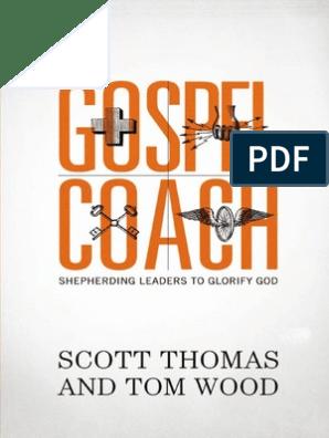 Gospel Coach: Shepherding Leaders to Glorify God by Scott