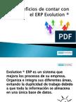 Beneficios de contar con el ERP Evolution®
