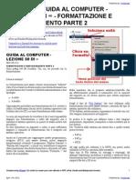 Guida al Computer - Lezione 50 - Formattazione e Partizionamento Parte 2